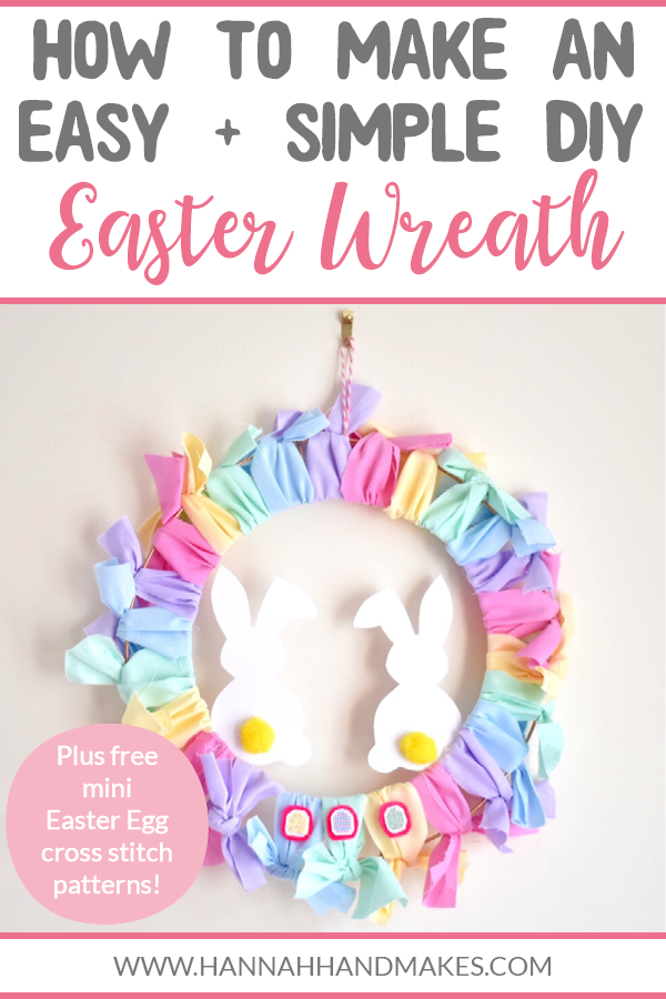 How to Make an Easy and Simple DIY Easter Wreath (with free mini Easter Egg cross stitch patterns) by Hannah Hand Makes.