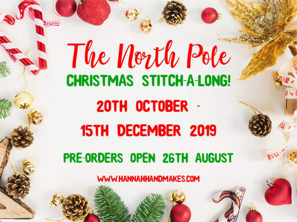 The North Pole Christmas Stitch-a-Long 2019 by Hannah Hand Makes.